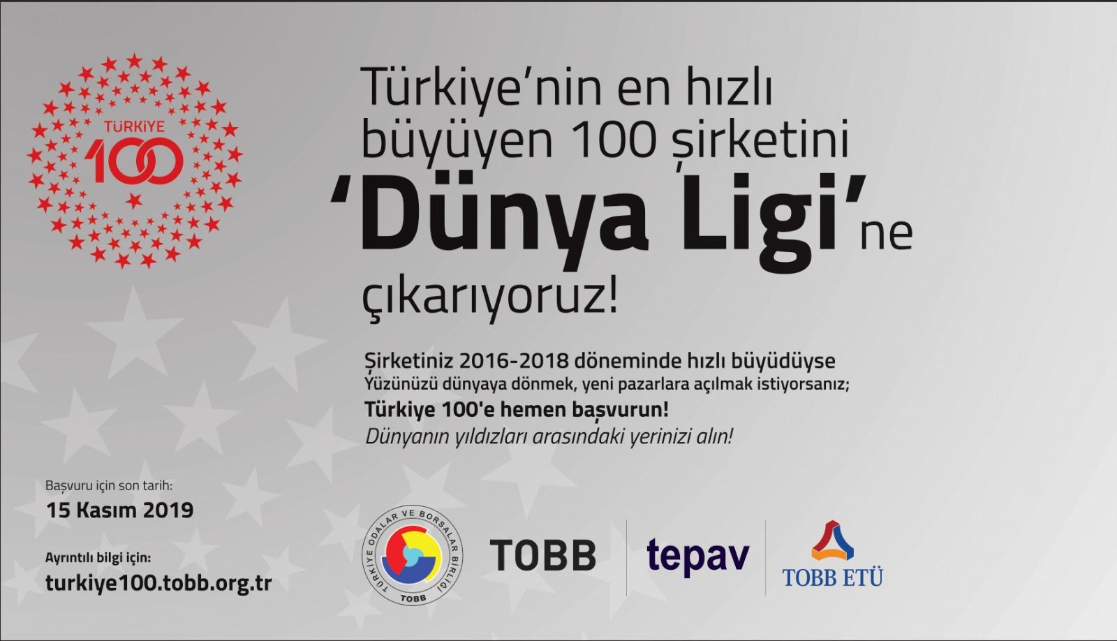 Türkiye'nin En Hızlı Büyüyen 100 Şirketini  'DÜNYA LİGİ'ne Çıkarıyoruz