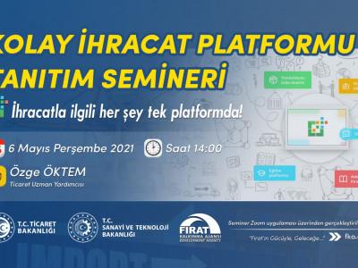 Kolay İhracat Platformu Tanıtım Semineri a
