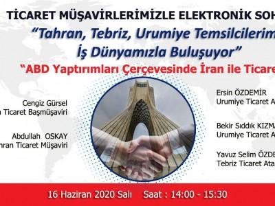 Ticaret Müşavirlerimizle Elektronik Sohbetler - İran a